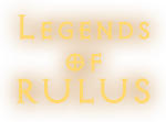 Legends of Rulus